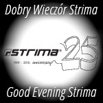 Good Evening Strima 25
